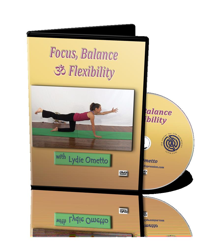 Focus, Balance & Flexibility